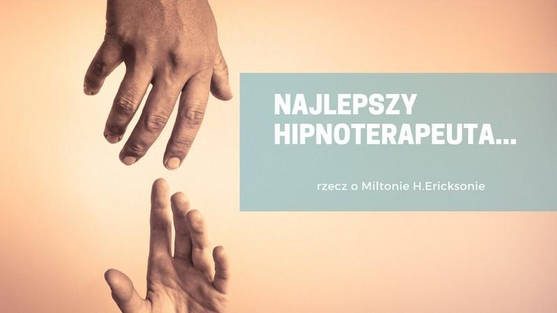 najlepszy hipnoterapeuta